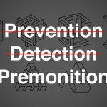 crossed out words reading prevention, detection. The word premonition is not crossed out. Various patterns are behind the text.