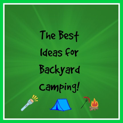 The Best Ideas for Backyard Camping!  by 3 Winks Design