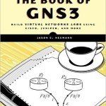 Book Review: The Book of GNS3 – Build Virtual Network Labs using Cisco, Juniper, and more