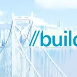 Highlights of Microsoft Build 2016