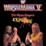 WrestleMania V – The Mega Powers EXPLODE!!!