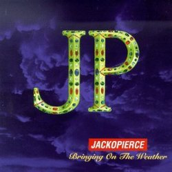 Bringing On The Weather - Jackopierce