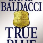 David Baldacci Gets 'True Blue'