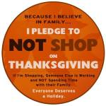 No Shop On Thanksgiving Pledge