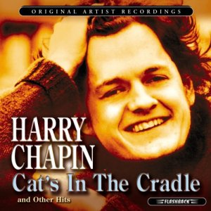 Cat's In The Cradle - Harry Chapin