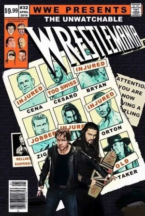 The Unwatchable WrestleMania 32