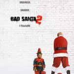 Bad Santa 2 NSFW (But Hilarious) Red Band Trailer
