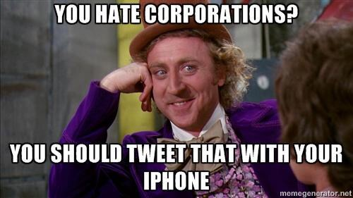 Oh You Hate Corporations