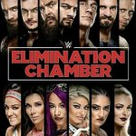 Elimination Chamber (2018) – Slow Road To Mania
