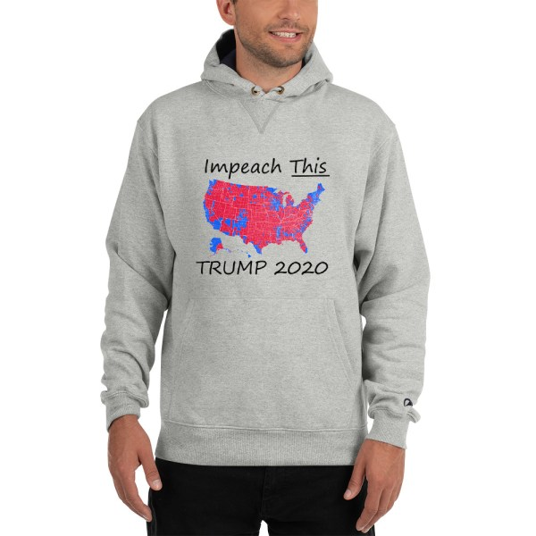 Champion Hoodie Impeach This Trump 2020