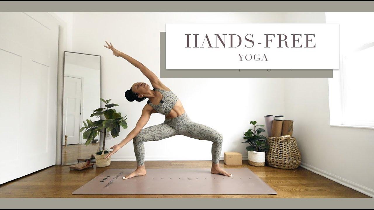 HANDS-FREE Yoga | (No chaturanga, plank, or downward facing dog)