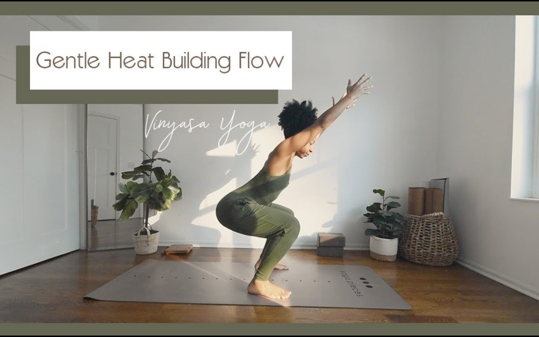 25 Min GENTLE HEAT BUILDING Flow for a midweek Pick-Me-Up