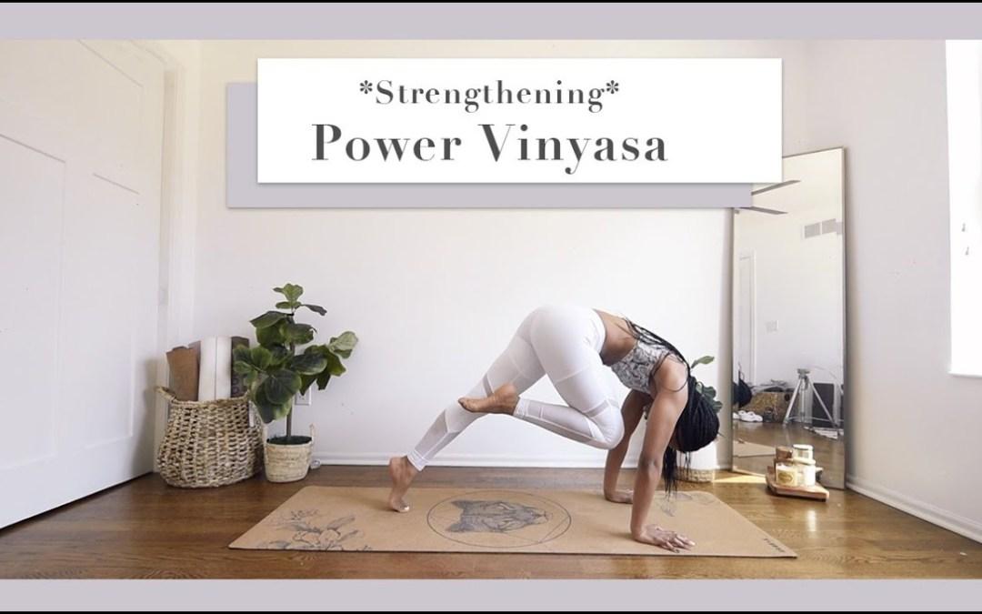 STRENGTHENING Power Vinyasa  |