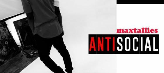 Maxtallies - Antisocial