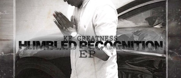 KF Greatness - Humbled Recognition