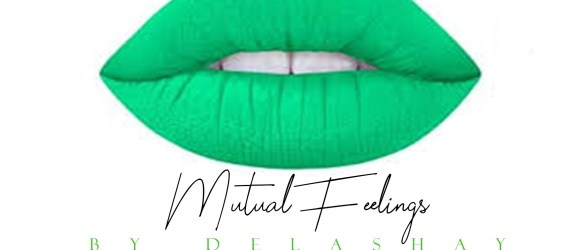 DeLashay - Mutual Feelings