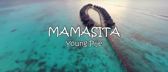 Young Pije - MAMASITA