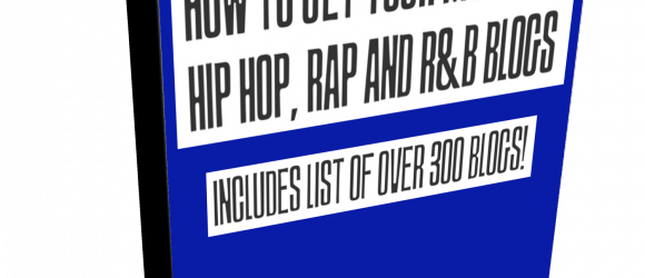 How to Get Your Music on Hip Hop, Rap and R&B Blogs