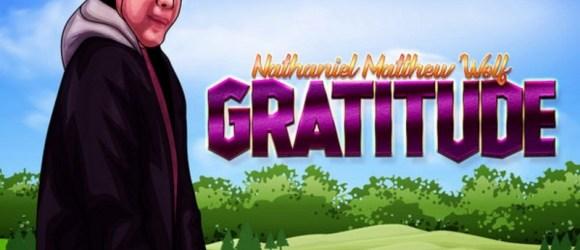 Nathaniel Matthew Wolf - Gratitude