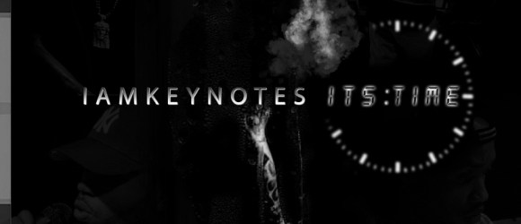 IAmKeyNotes - Its Time