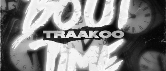 Traakoo - Bout Time