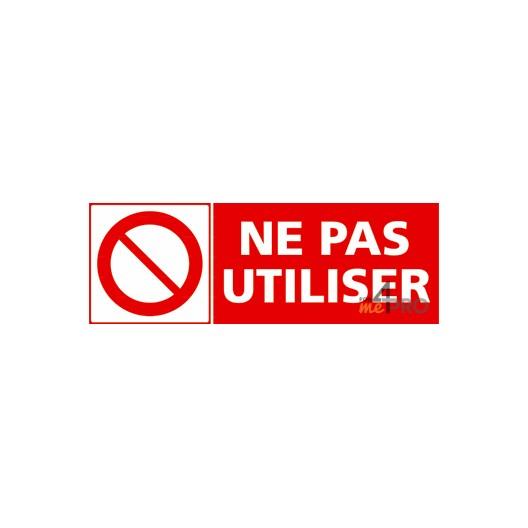 Panneau Ne Pas Utiliser 4mepro