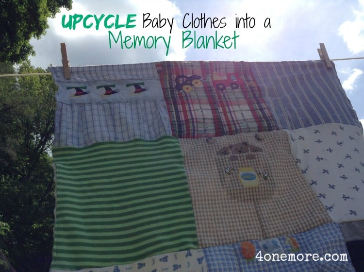 Upcycle Baby Clothes into a Memory Blanket @4onemore.com