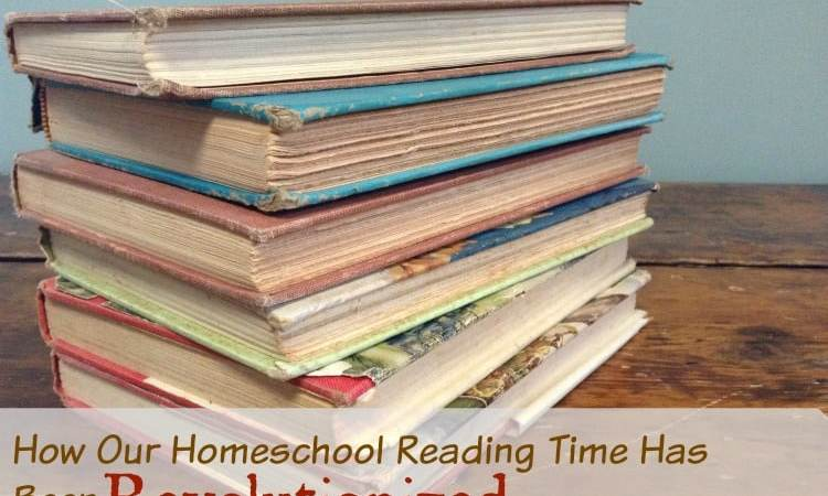How Our Homeschool Reading Time Has Been Revolutionized