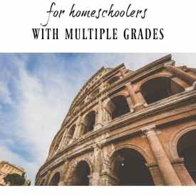 Minimalist History for Homeschoolers with Multiple Grades