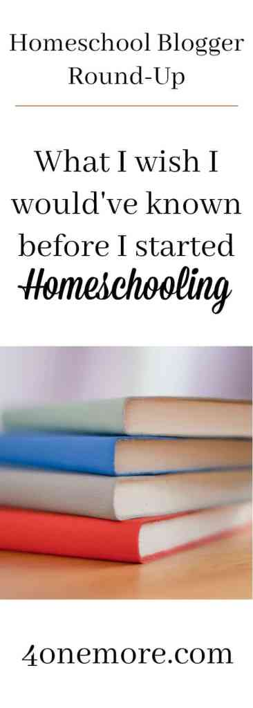 What I wish I would've known before homeschooling 4onemore.com