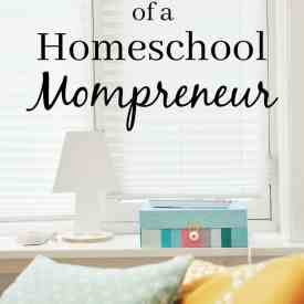 A Day in the Life of a Homeschool Mompreneur