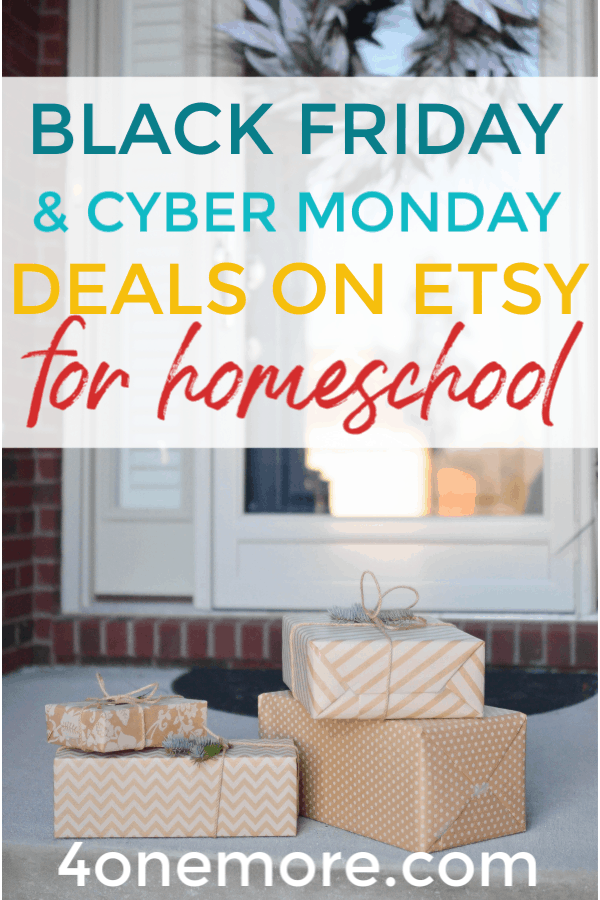 Black Friday Cyber Monday Deals On Etsy For Homeschool 4onemore