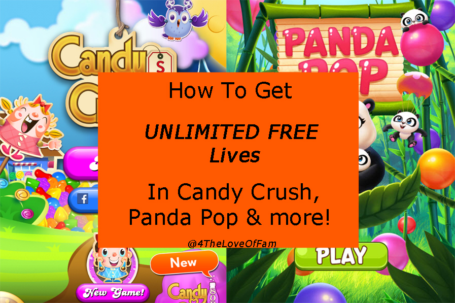 how to get unlimited free lives in candy crush panda pop more 4 the love of family. Black Bedroom Furniture Sets. Home Design Ideas