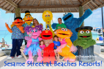 How You Can Experience Sesame Street At Beaches Resorts!