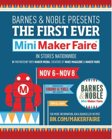 Calling all makers!! Barnes & Noble's First Ever National Maker Faire