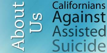 Californians Against Assisted Suicide