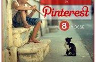 Marketing efficace su Pinterest in 8 mosse