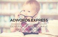 Guida adwords express, identifica le parole chiave per vendere online