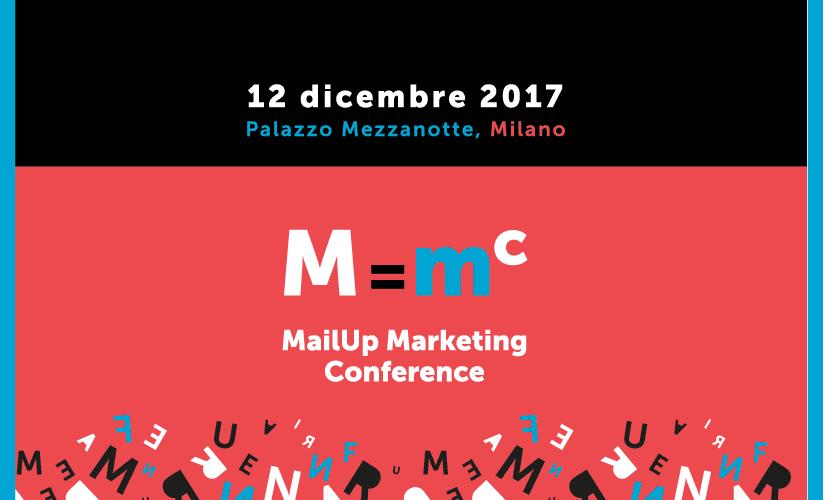 MailUp Marketing Conference: il mondo digital di oggi e domani