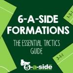 6-a-side Tactics Formations