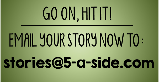 5-a-side stories email address