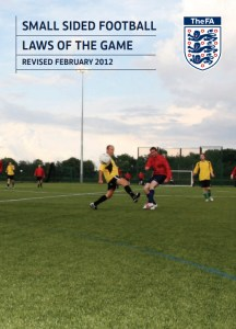 Small Sided Football Laws of the Game Sep 2012 FA