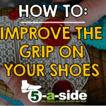 How To Improve Grip & Traction on Sports Shoes