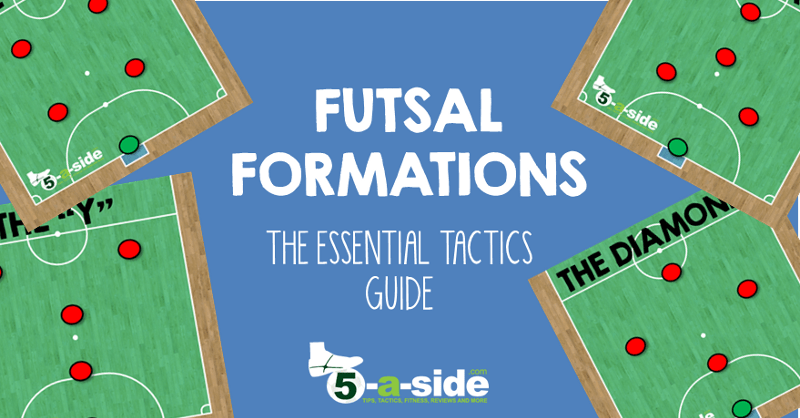 85fd19e54 Futsal Formations - the Essential Tactics