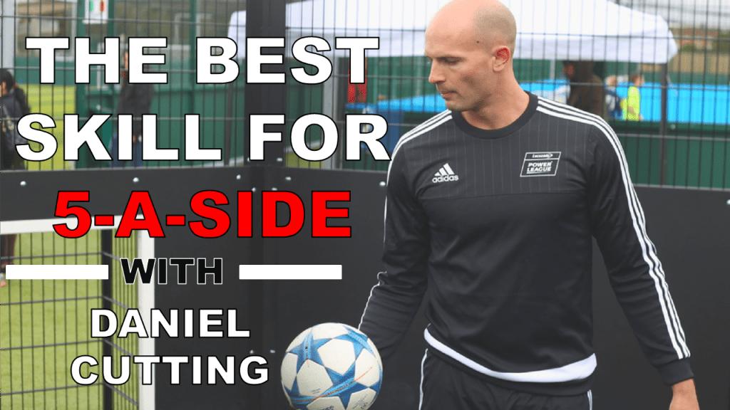 Best 5-a-side Skill - Elastico Tutorial with Daniel Cutting