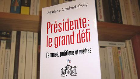 Couverture du livre « Présidente : le grand défi »