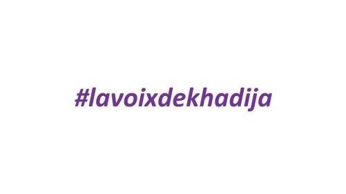 #lavoixdekhadija