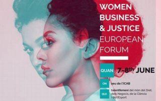 1st Women Business & Justice European Forum