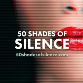 50 Shades of Silence Social Profile Image