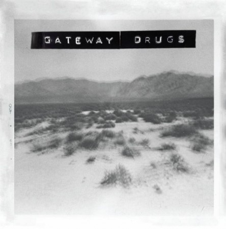 gateway drugssss